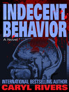 Indecent Behavior (eBook): A Novel