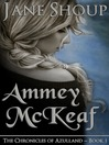 Ammey McKeaf (eBook): Chronicles of Azulland Series, Book 1