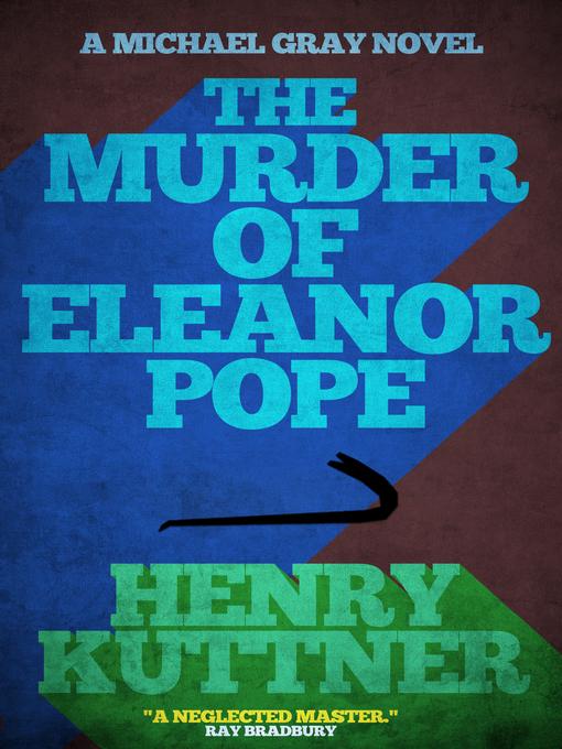 The Murder of Eleanor Pope (eBook): A Michael Gray Novel