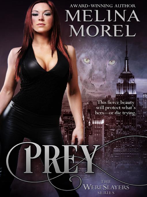 Prey (eBook): Wereslayers Series, Book 2