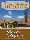 Apache Legacy (eBook): Apache-Colton Series, Book Four
