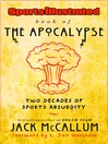 Sports Illustrated Book of the Apocalypse (eBook): Two Decades of Sports Absurdity