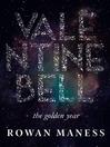 Valentine Bell (eBook): The Golden Year