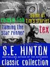S.E. Hinton Classic Collection (eBook): Four Books
