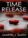 Time Release (eBook): Memory Series, Book 1