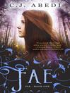 Fae (eBook): Fae Series, Book 1