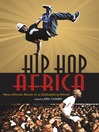 Hip Hop Africa (eBook): New African Music in a Globalizing World