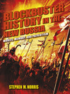 Blockbuster History in the New Russia (eBook): Movies, Memory, and Patriotism