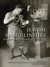 Jewish Masculinities (eBook): German Jews, Gender, and History