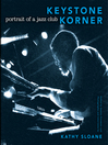 Keystone Korner (eBook): Portrait of a Jazz Club