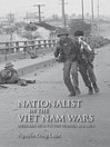 Nationalist in the Viet Nam Wars (eBook): Memoirs of a Victim Turned Soldier