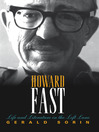 Howard Fast (eBook): Life and Literature in the Left Lane