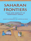 Saharan Frontiers (eBook): Space and Mobility in Northwest Africa
