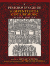 A Performer's Guide to Seventeenth-Century Music (eBook)