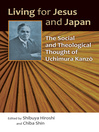 Living for Jesus and Japan (eBook): The Social and Theological Thought of Uchimura Kanzō