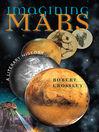 Imagining Mars (eBook): A Literary History