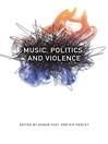 Music, Politics, and Violence (eBook)
