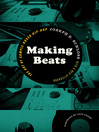 Making Beats (eBook): The Art of Sample-Based Hip-Hop