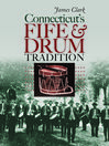 Connecticut's Fife and Drum Tradition (eBook)