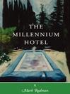 The Millennium Hotel (eBook): The Rider Quintet, Vol. 2