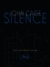Silence (eBook): Lectures and Writings
