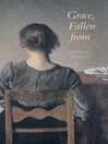 Grace, Fallen from (eBook)