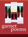 Garnet Poems (eBook): An Anthology of Connecticut Poetry Since 1776