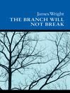 The Branch Will Not Break (eBook): Poems