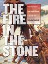 Fire in the Stone (eBook): Prehistoric Fiction from Charles Darwin to Jean M. Auel