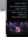 Running with the Devil (eBook): Power, Gender, and Madness in Heavy Metal Music