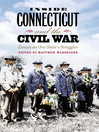 Inside Connecticut and the Civil War (eBook): Essays on One State's Struggles