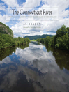 The Connecticut River (eBook): A Photographic Journey into the Heart of New England