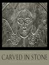 Carved in Stone (eBook): The Artistry of Early New England Gravestones