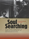 Soul Searching (eBook): Black-Themed Cinema from the March on Washington to the Rise of Blaxploitation