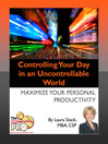 Controlling Your Day in an Uncontrollable World (eBook): Maximize Your Personal Productivity