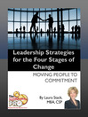 Leadership Strategies for the Four Stages of Change (eBook): Moving People to Commitment
