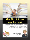 Get Rid of Stress and Burnout (eBook): Boost Productivity with Emotional Control