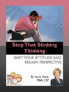 Stop That Stinking Thinking (eBook): Shift Your Attitude and Regain Perspective