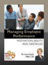 Managing Employee Performance (eBook): Motivation, Ability, and Obstacles