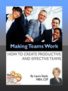 Making Teams Work (eBook): How to Create Productive and Effective Teams