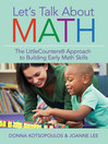 Let's Talk About Math (eBook): The LittleCounters® Approach to Building Early Math Skills