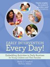 Early Intervention Every Day! (eBook): Embedding Activities in Daily Routines for Young Children and Their Families