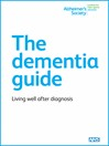 The Dementia Guide (eBook): Living Well After Diagnosis