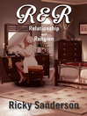 R & R (eBook): Relationship and Religion