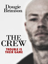 The Crew (eBook): Billy Evans Series, Book 1