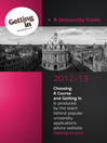 A University Guide 2012-2013 (eBook): Choosing a Course and Getting In
