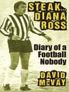 Steak Diana Ross (eBook): Diary of a Football Nobody