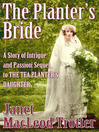 The Planter's Bride (eBook): A Story of Intrigue and Passion: Sequel to The Tea Planter's Daughter