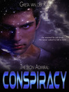 Conspiracy (eBook): Ptorix Empire Series, Book 1