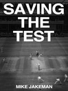 Saving the Test (eBook)